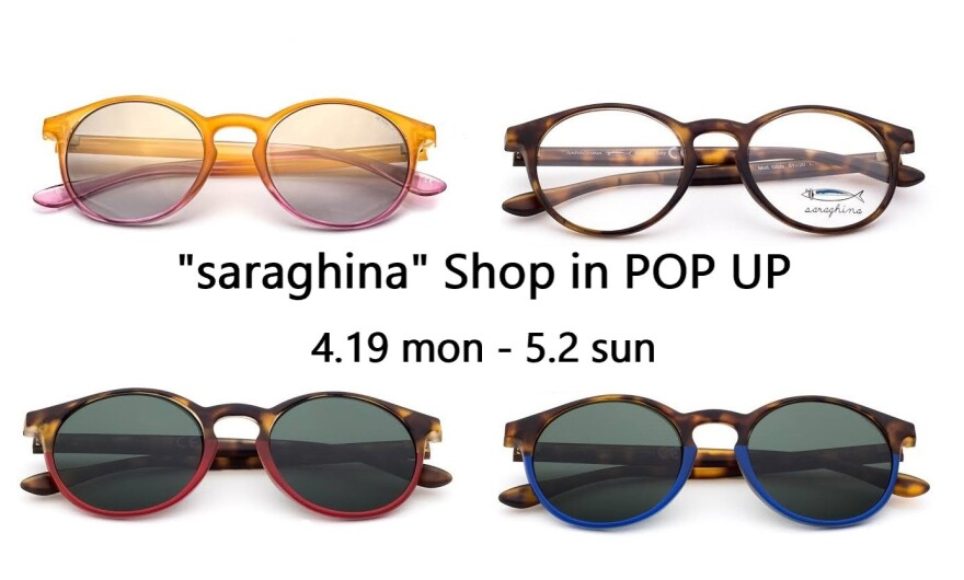 【POP UP】saraghina🕶