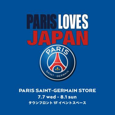 PARIS SAINT- GERMAIN STORE TOKYO【7月7日(水)OPEN!】