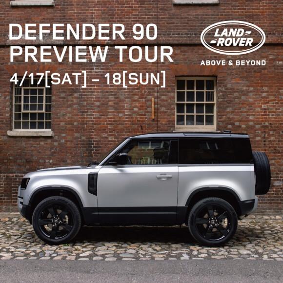 DEFENDER 90 PREVIEW TOUR